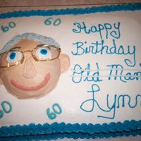 60Th Birthday This was made for a very dear friend who has a great sense of humor. I always give him a hard time because I am a good bit younger (ha ha...