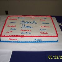 Thank You Cake This cake is a 15x22. It is for a Volunteer Appreciation and the theme was 100 ways to say Thank You.