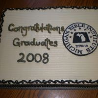 Michigan Bible Institute Graduation Simple sheet cake with FBCT. I can't ever get a smooth top on a full sheet cake, so I always use the comb on them now. Lifesaving tip...