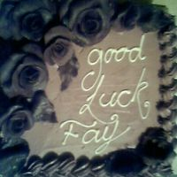 Good Luck Cake 12 Inch Chocolate 12 inch fresh cream chocolate layer cake with chocolate candy clay roses and leaves.