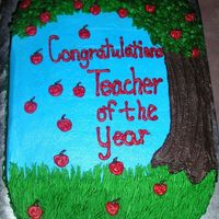 Teacher Of The Year   This was done for my children's school. The design idea came from another CC member. The cake is frosted with BC.