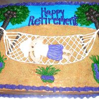 Happy Retirement   This idea came from another CC member. This lady loved her cake! Sand is brown sugar and decorated with BC.