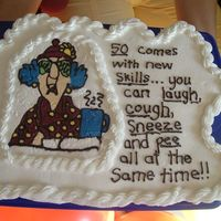 50Th Birthday Cupcake Cake Thanks to twins5485 for the inspiration on this cake. I used FBT for Maxine. My writing looks like a 1st grader did it but c'est la...