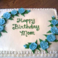 Basic Sheet Cake   Blue roses