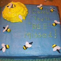 "Youll ""bee""missed   bees are fondant and beehive is all bc. thanks for all the ideas on cc."