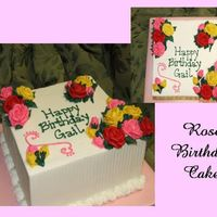 Roses Birthday Cake This cake was requested by a lady in my church. I was so thrilled with the smoothness of the icing and my corners/edges (thank you...