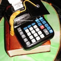 Calculator Cake   This was for a grad who was going on to accounting school, hence the calculator.