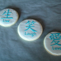 Live, Laugh, Love Cookies Sugar cookies with RI. Just practicing. TFL