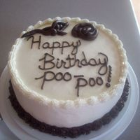 Poo Poo This cake was made for a friend whos nick name is poopoo!
