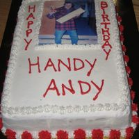 Handy Andy For my father-in-law, the handy man. Edible image. Chocolate cake covered in BC.