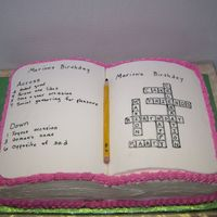 "Crossword Puzzle Cake Made this for an 80 year old's surprise birthday. All buttercream except for the two ""pages"" and the pencil, and they are..."