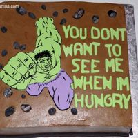 The Hulk Got the idea from a picture I found online. This cake was for a 27 year old guy, his girlfriend requested the message. Hulk is made of...