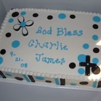 Baptism Cake This cake was made for a schoolmate's child. Cake is White Chocolate with SMBC Chocolate filling and BC for frosting and fondant acts...