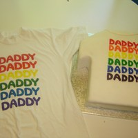 Daddy X 6  Carved 9x13in sheet cakes into t-shirt, covered in fondant. Hand cut letters to match lettering on original t-shirt. This was a shirt our...