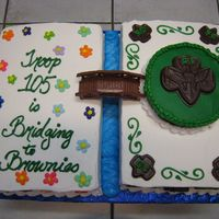 Girl Scout Bridging Cake   I made this cake for a Girl Scout Daisy Troop that was bridging to Brownies