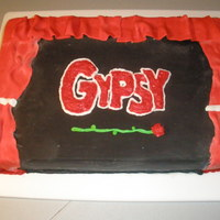 """gypsy"" Cake Closing night cast party cake for a production of the musical ""Gypsy."""