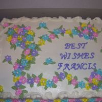 Francis Retirement White cake, butter cream frosting, RI flowers