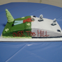 Over The Hill Cake over the hill cake for my uncle!!