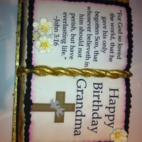 Bible Cake this cake i made for my religious grandma bday .cake is coconut .scripture is an edible image.