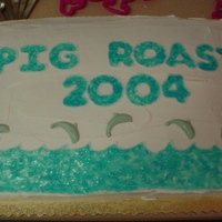"Pig Roast Cake I made this for a swim club in our area. I used piping gel for the ""water"" effect of the letters and the waves, and white..."