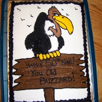 Old Buzzard   Chocolate cake decorated in butter cream.