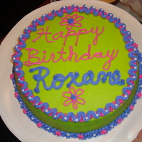 Happy Birthday, Roxane!!! I made a special Birthday Cake for Roxane!!! This was the first time I made the color lime by mixing colors. Simple, fast, but delicious...