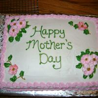 Happy Mother's Day! This is a white cake with strawberry filling and all buttercream.