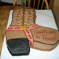 Cowboy Boot  Requested by a friend for a family member relocating down to Texas. Butter yellow cake with chocolate pudding filling and decorated in...