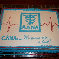 Crna Cake This was made for my colleagues at work for National Nurse Anesthetist Week 2010. Four 11x15 red velvet cakes, cut & stacked. All...