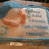 Baptism Cake I used a sheetcake with a ball pan for the baby's butt. Buttercream frosting with fondant accents