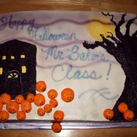 Halloween - Mr. Baker's Class choc fudge cake with white buttercream filling and icing. tree and house made from buttercream. Pumpkins made with fondant. Sky, moon, etc...