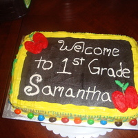 1St Grade Cake Made this for my baby, Chocolate sheet cake with Buttercrame and M&M's