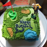 Golf Cake This was a quick cake my daughter and I made for my brother's birthday. He is a golf pro so the theme was pretty obvious :) The cake...