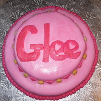 Glee Cake  A pretty pink cake I made for the coolest Gleek I know, my sister. Cherry Chip with Raspberry buttercream and marshmellow fondant....