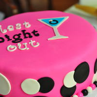 Bachelorette Party! Vanilla cake with buttercream and covered with MMF. Fondant accents, letters, and border.