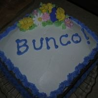 Bunco Cake Just a fun cake for extra practice...