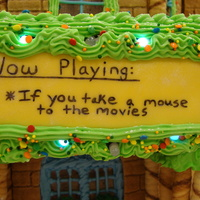 "If You Take A Mouse To The Movies Gingerbread House ""theatre"""