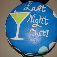 Last Night Out Bachelorette Cake bachelorette party cake i made for a co-worker