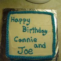 Connie And Joe' S Birthday Cake Simple, quick cake for my aunt and uncle's birthdays.