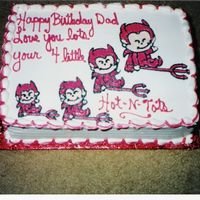 Devils Sheet Cake  This cake was done for a customer who wanted a cake from her children to there dad! The writing turned out horrible! Devils were drawn on...