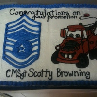 Cmsgt Promotion / Mater   USAF promotion celebration, wanted Mater from Cars on the cake as well, 1/2 sheet with 1/4 white and 1/4 chocolate, all buttercream icing
