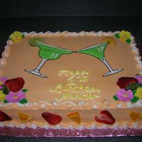 Margarita & Martini Drinks and flowers are royal icing, the rest is all buttercream. Fresh fruit on drinks and on sides of the cake. I got this idea from CC...