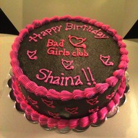 Bad Girls Club Cake Chocolate cake and icing. Buttercream decorations.