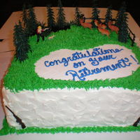 Happy Hunting! This retirement cake for a man who loves hunting and he'll get alot more time to do it now!