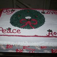 Wreath, Love, Joy, Peace And Hope This is 2 of 3 cakes I did for the Knights of Columbus Christmas party that was held on 12-19-04.