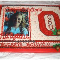 Graduation Cake High school Grad cake for a girl attending Ohio State in the fall. All white cake iced in BC with Edible Image and candy buckeyes.