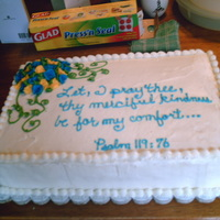 Psalms Cake   My brother inlaw passed away passed away of brain cancer. I made this for the gathering afterwards