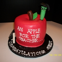 An Apple For The Teacher I made this cake for a neighbor's daughter who was graduating from school with a an elementary education degree. It's white cake...