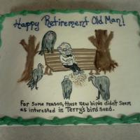 """old Man"" Retirement So the customer asks for a reirement cake with an ""Old Man"" theme and to do whatever I want. She wanted me to write that greeting..."