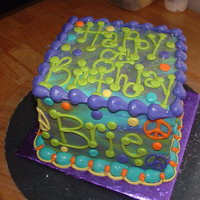 Brie Peace sign/Tie-Die cakes are very popular right now! All buttercream.